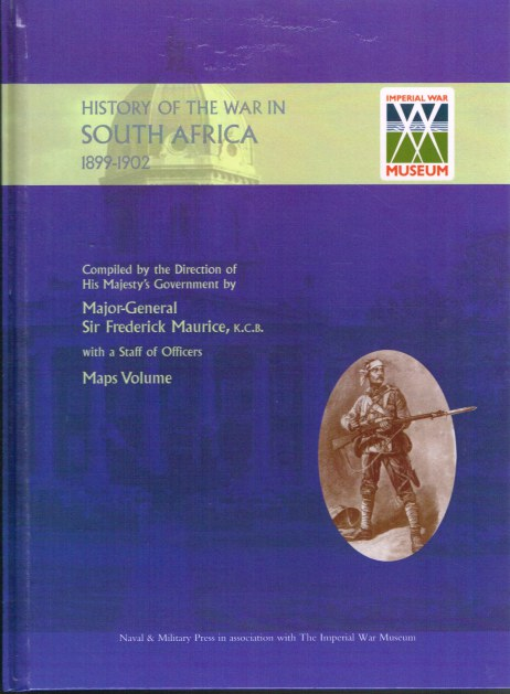 Image for THE OFFICIAL HISTORY OF THE WAR IN SOUTH AFRICA 1899-1902: MAPS VOLUME 1
