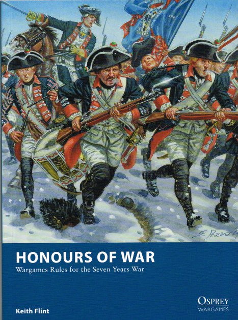Image for HONOURS OF WAR: WARGAMES RULES FOR THE SEVEN YEARS WAR