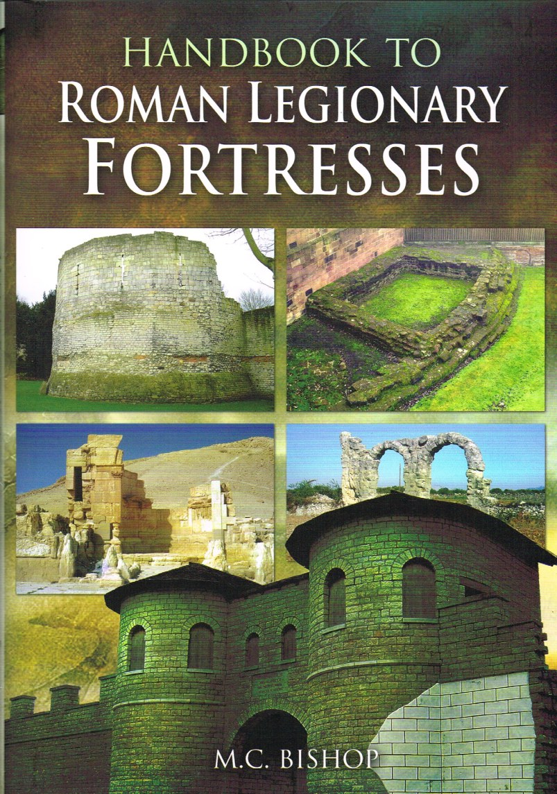 Image for HANDBOOK TO ROMAN LEGIONARY FORTRESSES