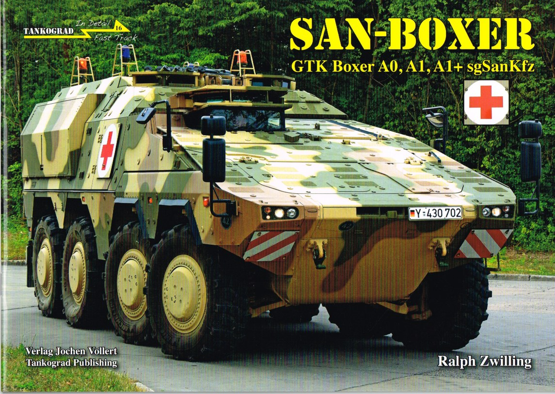 Image for IN DETAIL FAST TRACK 16: SAN-BOXER GTK BOXER A0, A1, A1+ SGSANKFZ