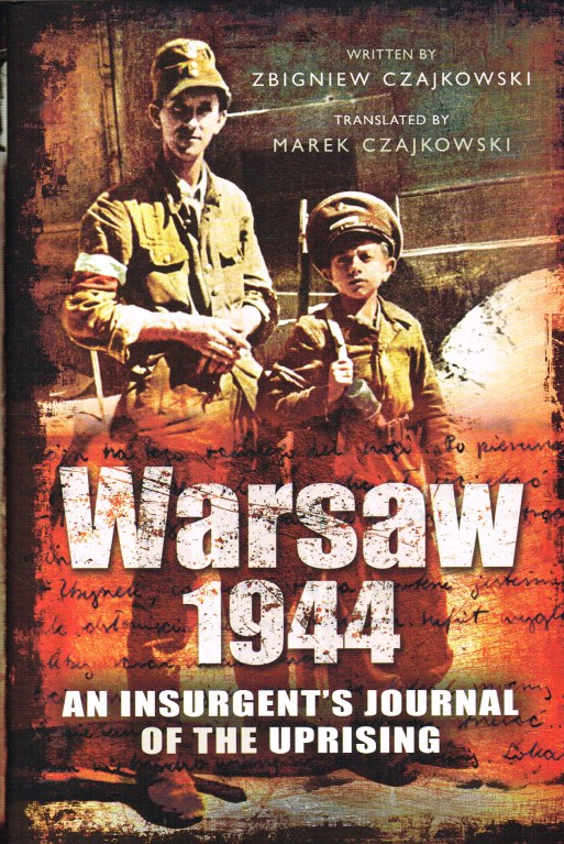Image for WARSAW 1944 : AN INSURGENT'S JOURNAL OF THE UPRISING