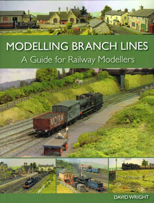 Image for MODELLING BRANCH LINES : A GUIDE FOR RAILWAY MODELLERS