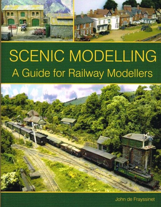 Image for SCENIC MODELLING: A GUIDE FOR RAILWAY MODELLERS