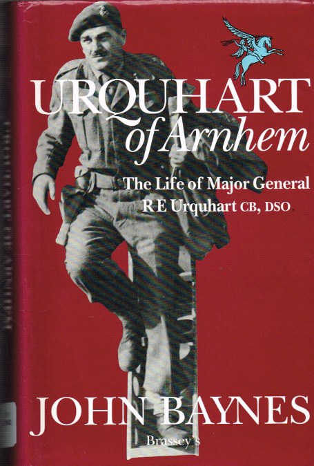 Image for URQUHART OF ARNHEM : THE LIFE OF MAJOR-GENERAL R E URQUHART CB, DSO
