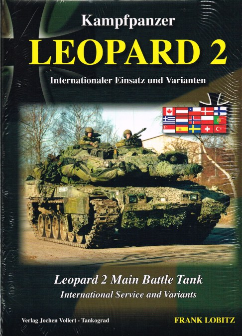 Image for LEOPARD 2 MAIN BATTLE TANK: INTERNATIONAL SERVICE AND VARIANTS (VOLUME 2)