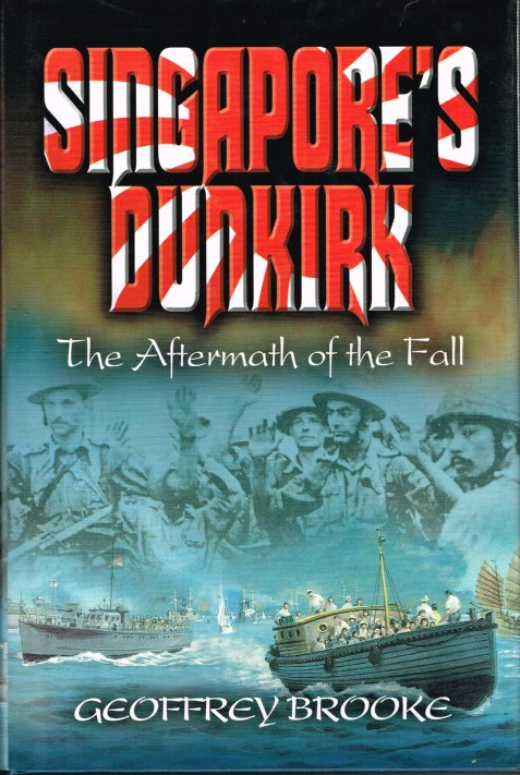 Image for SINGAPORE'S DUNKIRK: THE AFTERMATH OF THE FALL