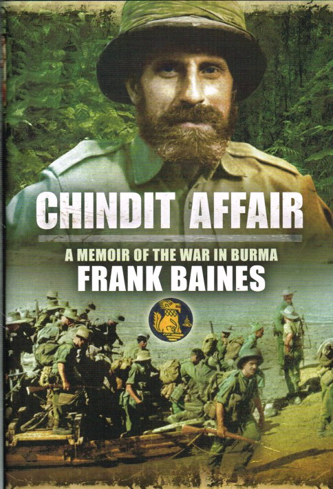 Image for CHINDIT AFFAIR : A MEMOIR OF THE WAR IN BURMA