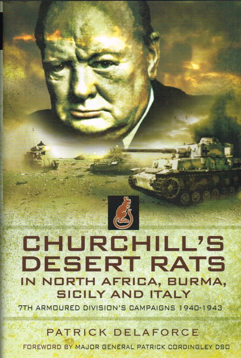 Image for CHURCHILL'S DESERT RATS IN NORTH AFRICA, BURMA, SICILY AND ITALY