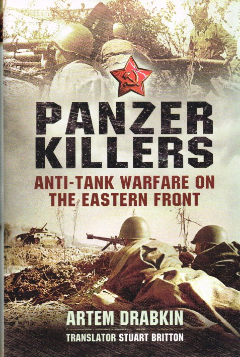 Image for PANZER KILLERS: ANTI-TANK WARFARE ON THE EASTERN FRONT