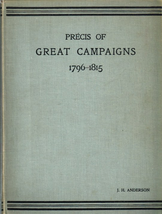 Image for PRECIS OF GREAT CAMPAIGNS 1796-1815