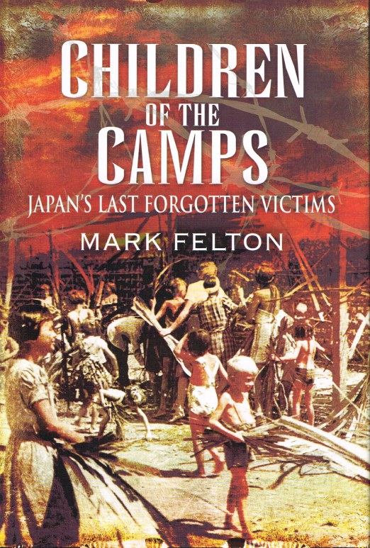 Image for CHILDREN OF THE CAMPS: JAPAN'S LAST FORGOTTEN VICTIMS