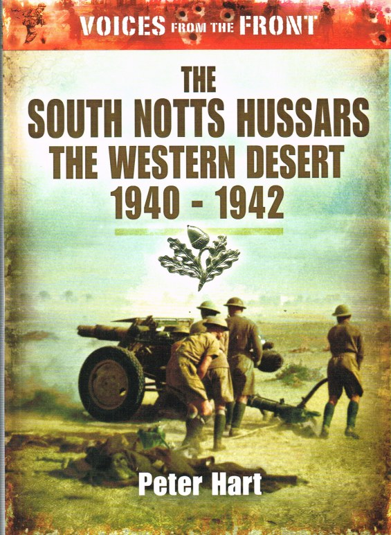 Image for THE SOUTH NOTTS HUSSARS: THE WESTERN DESERT 1940-1942