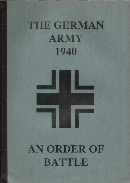 Image for THE GERMAN ARMY 1940 : AN ORDER OF BATTLE