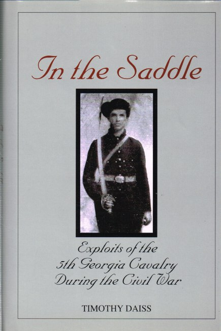 Image for IN THE SADDLE: EXPLOITS OF THE 5TH GEORGIA CAVALRY DURING THE CIVIL WAR