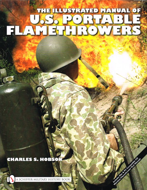Image for THE ILLUSTRATED MANUAL OF US PORTABLE FLAMETHROWERS