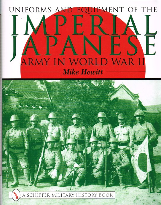 Image for UNIFORMS AND EQUIPMENT OF THE IMPERIAL JAPANESE ARMY IN WORLD WAR II