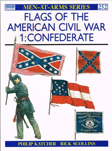 Image for FLAGS OF THE AMERICAN CIVIL WAR 1: CONFEDERATE