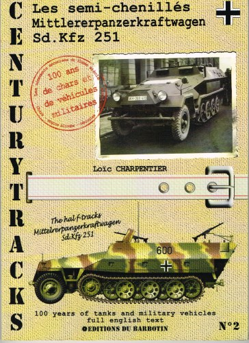 Image for CENTURYTRACKS NO.2: THE HALF-TRACKS MITTELRERPANZERKRAFTWAGEN SD.KFZ 251