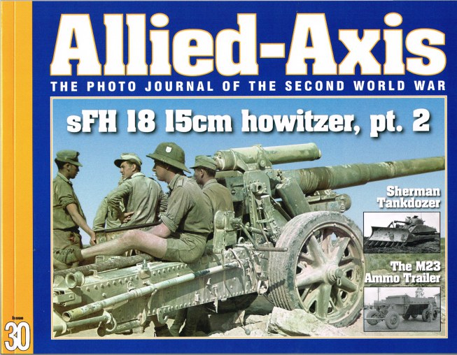 Image for ALLIED-AXIS: THE PHOTO JOURNAL OF THE SECOND WORLD WAR ISSUE 30