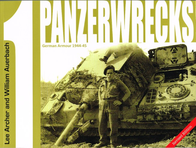 Image for PANZERWRECKS 1: GERMAN ARMOUR 1944-45 REVISED EDITION