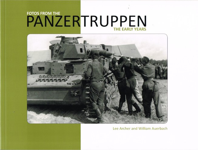 Image for FOTOS FROM THE PANZERTRUPPEN : THE EARLY YEARS
