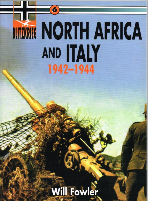 Image for BLITZKRIEG 6 : NORTH AFRICA AND ITALY 1942-1944