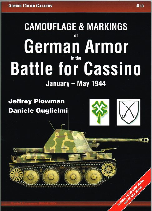 Image for CAMOUFLAGE & MARKINGS OF GERMAN ARMOR IN THE BATTLE FOR CASSINO JANUARY - MAY 1944