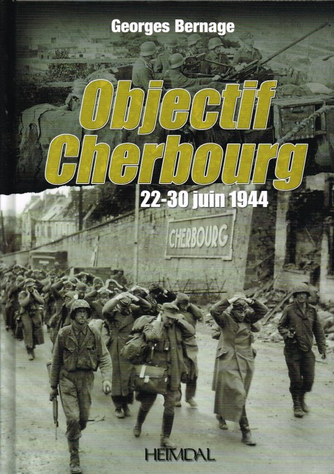Image for OBJECTIF CHERBOURG 22-30 JUIN 1944 (FRENCH TEXT)