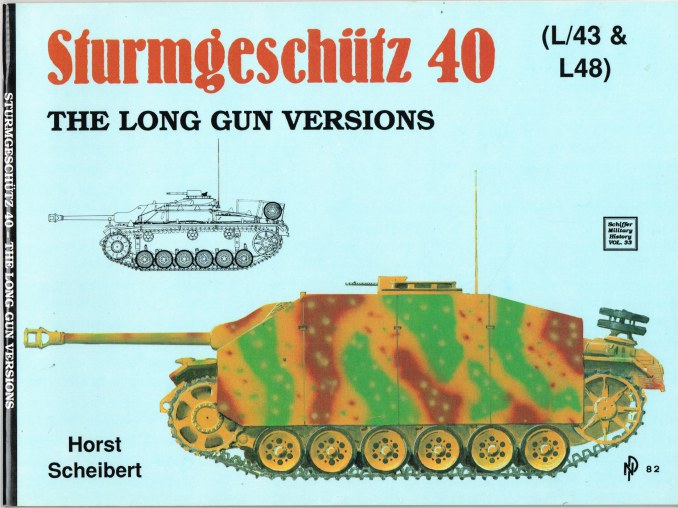 Image for STURMGESCHUTZ 40 THE LONG GUN VERSIONS (L/43 & L48)