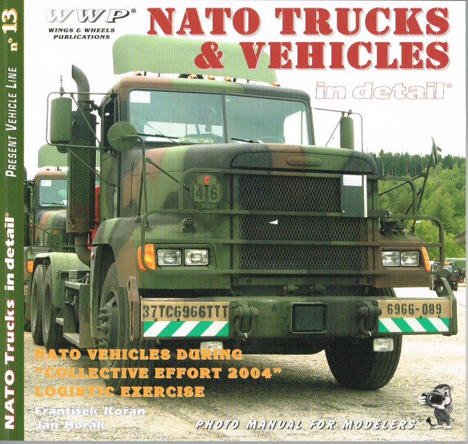 Image for PRESENT VEHICLE LINE NO.13: NATO TRUCKS AND VEHICLES IN DETAIL