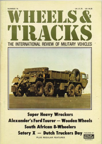 Image for WHEELS & TRACKS: THE INTERNATIONAL REVIEW OF MILITARY VEHICLES: NUMBER 14