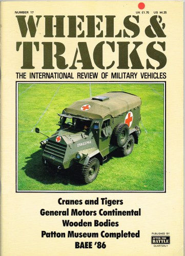 Image for WHEELS & TRACKS: THE INTERNATIONAL REVIEW OF MILITARY VEHICLES: NUMBER 17