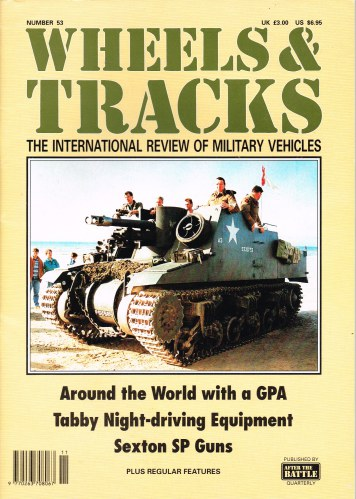 Image for WHEELS & TRACKS: THE INTERNATIONAL REVIEW OF MILITARY VEHICLES: NUMBER 53