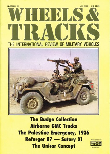Image for WHEELS & TRACKS: THE INTERNATIONAL REVIEW OF MILITARY VEHICLES: NUMBER 22