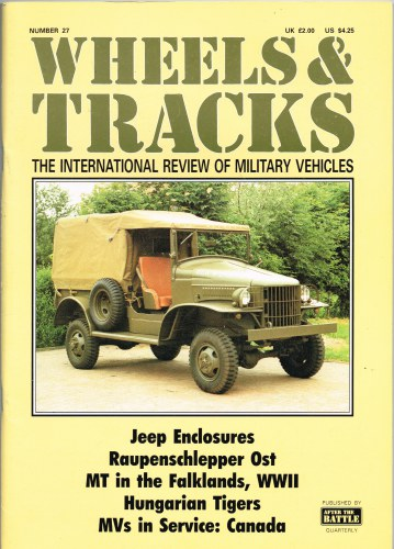 Image for WHEELS & TRACKS: THE INTERNATIONAL REVIEW OF MILITARY VEHICLES: NUMBER 27