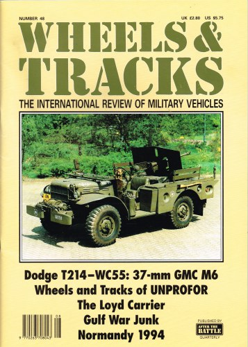Image for WHEELS & TRACKS: THE INTERNATIONAL REVIEW OF MILITARY VEHICLES: NUMBER 48