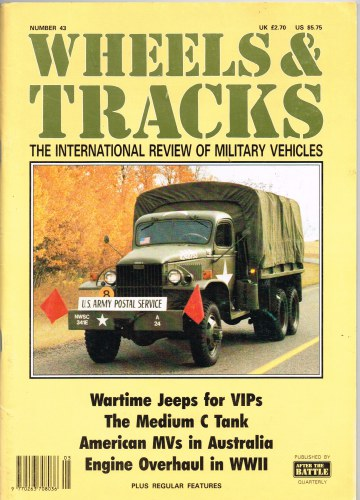 Image for WHEELS & TRACKS: THE INTERNATIONAL REVIEW OF MILITARY VEHICLES: NUMBER 43