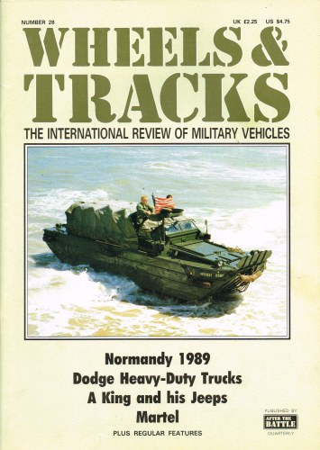 Image for WHEELS & TRACKS: THE INTERNATIONAL REVIEW OF MILITARY VEHICLES: NUMBER 28