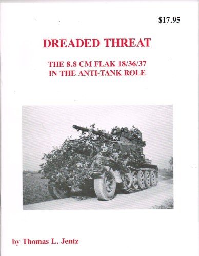 Image for PANZER TRACTS : DREADED THREAT - THE 8.8 CM FLAK 18/36/37 IN THE ANTI-TANK ROLE