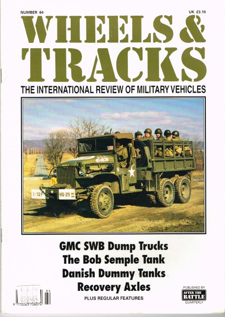 Image for WHEELS & TRACKS: THE INTERNATIONAL REVIEW OF MILITARY VEHICLES: NUMBER 64