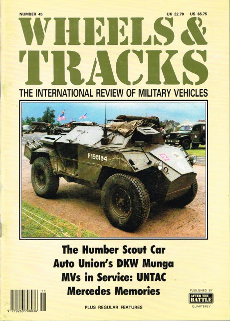 Image for WHEELS & TRACKS: THE INTERNATIONAL REVIEW OF MILITARY VEHICLES: NUMBER 45