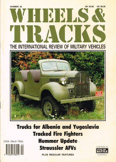 Image for WHEELS & TRACKS: THE INTERNATIONAL REVIEW OF MILITARY VEHICLES: NUMBER 38