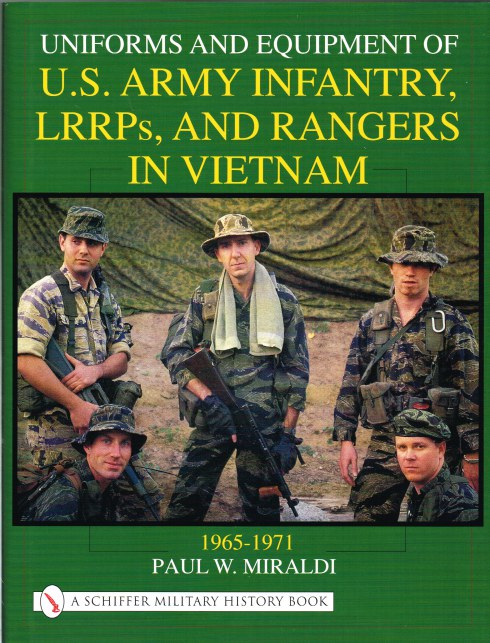 Image for UNIFORMS AND EQUIPMENT OF THE US ARMY INFANTRY, LRRPS AND RANGERS IN VIETNAM 1965-1971