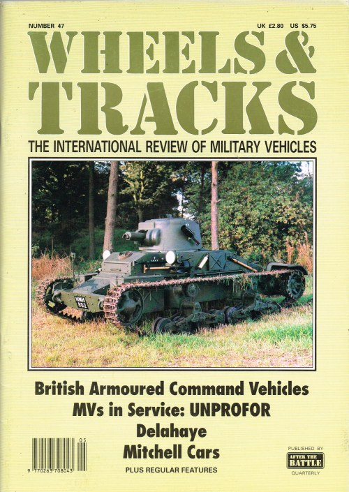 Image for WHEELS & TRACKS: THE INTERNATIONAL REVIEW OF MILITARY VEHICLES: NUMBER 47