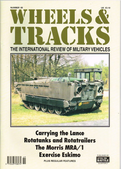 Image for WHEELS & TRACKS: THE INTERNATIONAL REVIEW OF MILITARY VEHICLES: NUMBER 69
