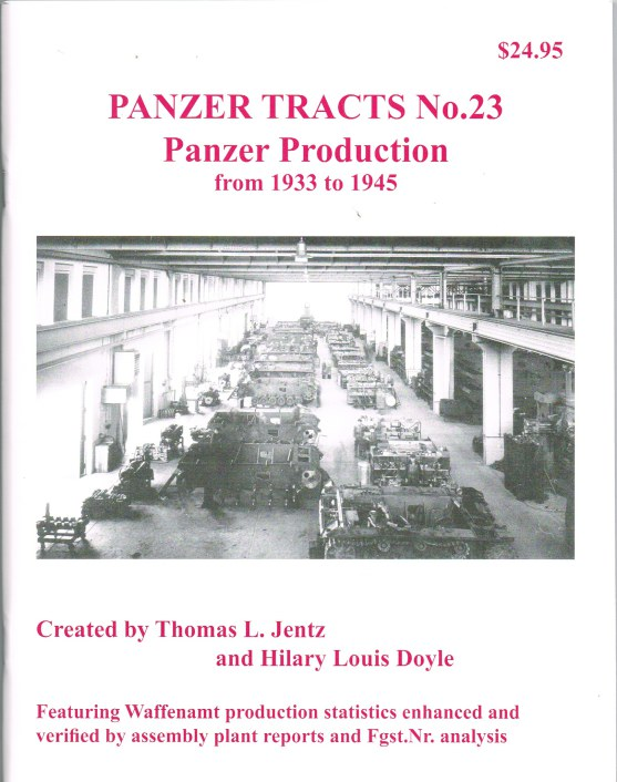 Image for PANZER TRACTS NO. 23 : PANZER PRODUCTION FROM 1933 TO 1945