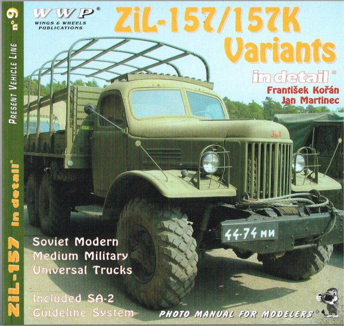 Image for PRESENT VEHICLE LINE NO.9: ZIL-157/157K VARIANTS IN DETAIL