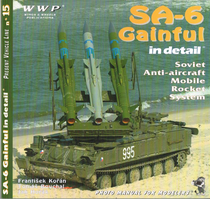 Image for PRESENT VEHICLE LINE NO.15: SA-6 GAINFUL IN DETAIL
