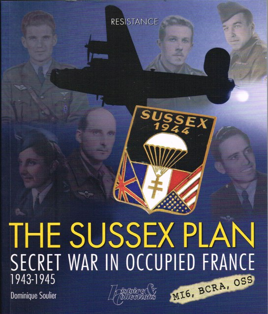 Image for THE SUSSEX PLAN : SECRET WAR IN OCCUPIED FRANCE 1943-1945