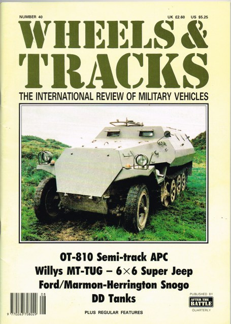 Image for WHEELS & TRACKS: THE INTERNATIONAL REVIEW OF MILITARY VEHICLES: NUMBER 40